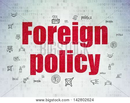 Political concept: Painted red text Foreign Policy on Digital Data Paper background with  Hand Drawn Politics Icons