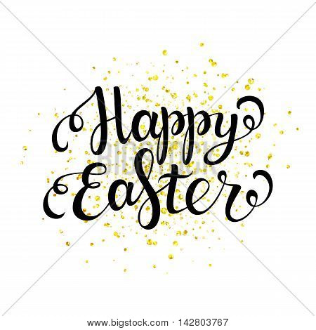 Happy easter black lettering with gold spray Happy easter card Happy Easter text for greeting card poster banner printing mailing easter vector