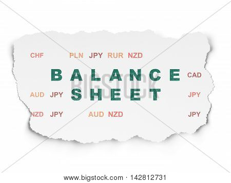 Money concept: Painted green text Balance Sheet on Torn Paper background with  Currency