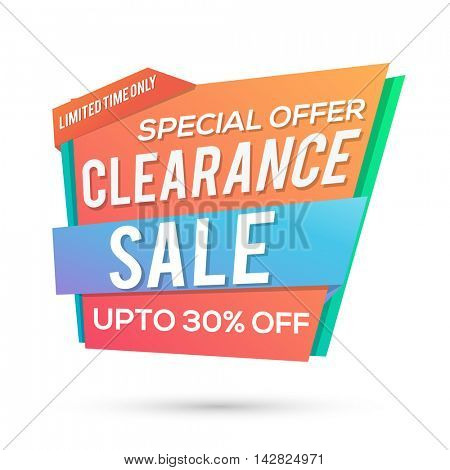Clearance Sale with Upto 30% Special Discount Offer for limited time only, Creative colorful Paper Tag or Banner design on white background.