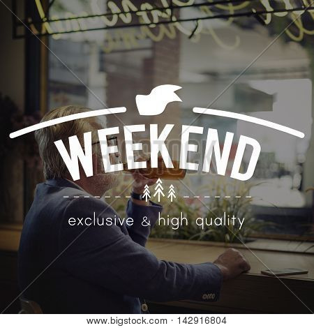 Weekend Relaxation Free Time Happiness Free Time Concept