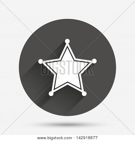 Star Sheriff sign icon. Police button. Sheriff symbol. Circle flat button with shadow. Vector