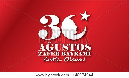 August 30 Victory Day. Victory Day, the national holiday of the Republic of Turkey and the Turkish Republic of Northern Cyprus. August 30 is celebrated every year.