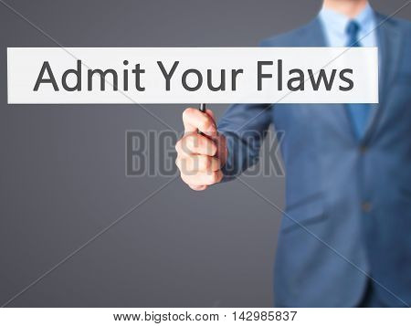 Admit Your Flaws - Business Man Showing Sign