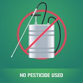 Pesticide sprinkler in prohibition sign vector illustration. Sign icon emblem for eco farming gardening agriculture. No pesticide used sign poster
