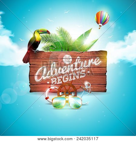 The Adventure Begins Typographic Illustration With Toucan Bird On Vintage Wood Background. Tropical