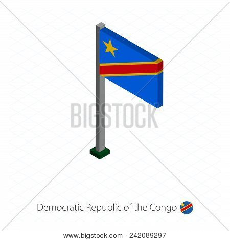 Democratic Republic Of The Congo Flag On Flagpole In Isometric Dimension. Isometric Blue Background.