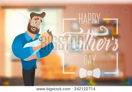 Happy Fathers Day Banner With Cartoon Characters. Parent Poster With Sleep Baby In Hipster Fathers H