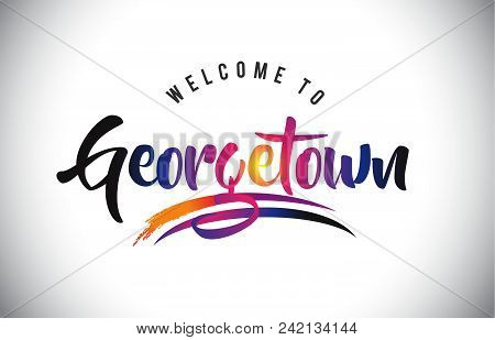 Georgetown Welcome To Message In Purple Vibrant Modern Colors Vector Illustration.