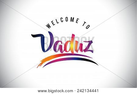 Vaduz Welcome To Message In Purple Vibrant Modern Colors Vector Illustration.