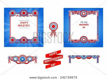 July Fourth Design Elements. Independence Day Card. National American Decor. Holiday Template For De
