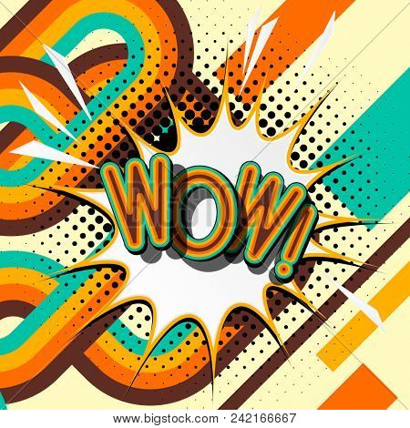 WOW – retro lettering with shadows, halftone pattern on retro poster  background. Bright illustration in vintage pop art style.
