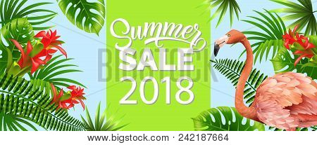 Summer Sale, Twenty Eighteen Green Banner Design With Palm Leaves, Red Tropical Flowers And Pink Fla