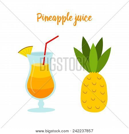Pineapple Juice Or A Cocktail In A Glass. Tropical Fruit For Diet And Health. Organic Vitamin For Ve