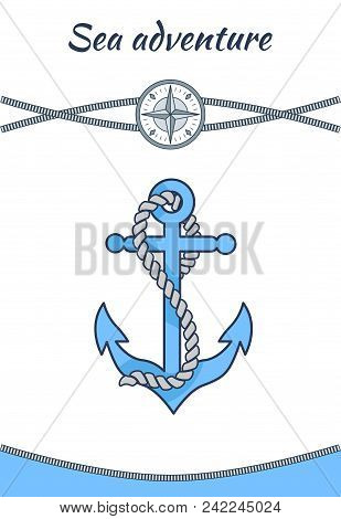Sea Adventure Banner Big Blue Anchor With Grey Cordage, Vector Image, Crossing Ropes And Arrows In C