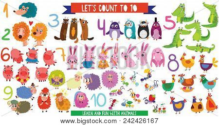 Let's Count To 10.big Set With Cartoon Animals In Flat Style Design. Collection Of Numerals For Kids