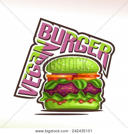 Vector Logo For Vegan Burger, On Poster Green Bun With Sesame Seeds, Veg Beet Patty And Leaves Of Sp