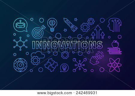 Innovations Vector Creative Horizontal Illustration Made Of Innovation Technology Thin Line Icons On