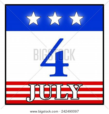 Holiday A Fourth Of July (4 July) Independence Day