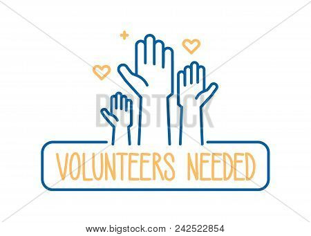Volunteers Needed Banner Design. Vector Illustration For Charity, Volunteer Work, Community Assistan