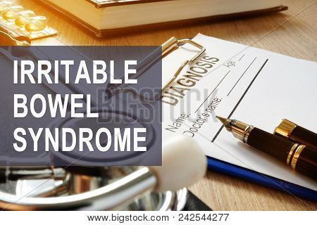 Irritable Bowel Syndrome (ibs). Diagnosis Form On A Table.