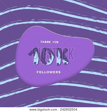 10K followers thank you card. Cover with papercut effect and brush abstract lines. Template for social media. Vector illustration. poster