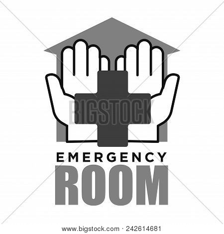 Emergency Room Medical Vector Logo Of Cross In Helping Hands For Hospital Or First Aid Ambulance Ser