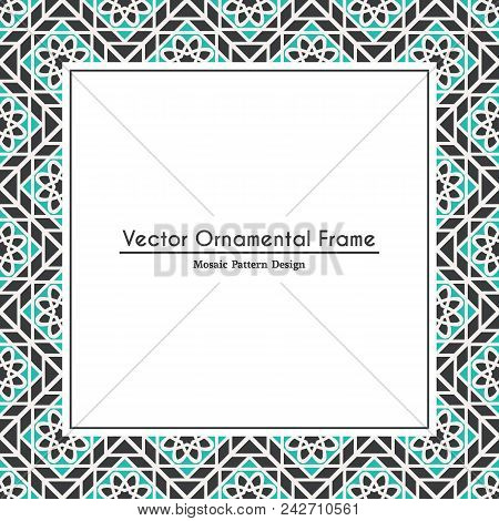 Oriental Ornamental Mosaic. Arabic Design For Page Decoration. Vector Frame Of Asian Mosaic Border