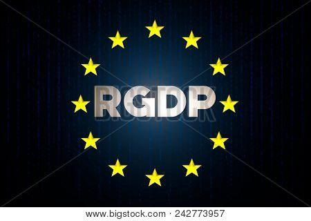 Rgdp Cyber Security Data Concept With Europe Star Flag With Matrix In Background
