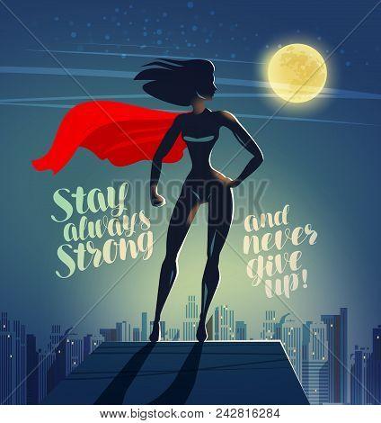 Superhero Woman Standing On The Roof Of A Skyscraper. Comics Cartoon Vector
