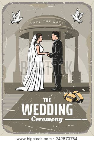 Wedding Ceremony Retro Poster For Invitation And Save The Date Card Template. Bride And Groom Exchan