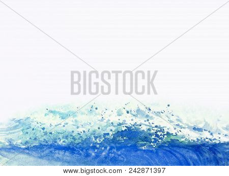 Watercolor Painting Background Big Sea Wave Of Storm Waves, Blue Color In The Sea And Emotions Splat