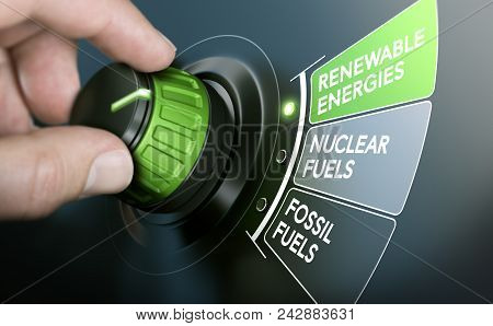 Man Turning An Energy Transition Button To Switch From Fossil Fuels To Renewable Energies. Composite