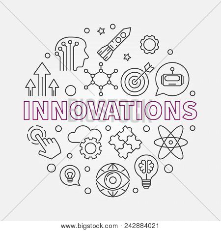 Innovations Vector Round Concept Illustration Made Of Innovation Technology Outline Icons