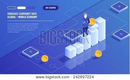 Forecast Currency Rate, Businessman Stay On Graphic Chart, Business Diagram, Investment In Modern Te