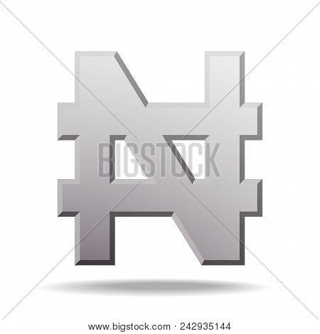 Naira Currency Sign. Symbol Of Nigerian Monetary Unit. Vector Illustration Isolated On White Backgro