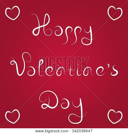 Happy Valentine's Day Love Greeting Card On Red Background. Stock Vector Illustration.