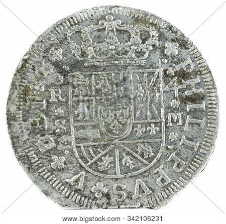 Ancient Spanish Silver Coin Of The King Felipe V. 1718. Coined In Sevilla. 4 Reales. Obverse.
