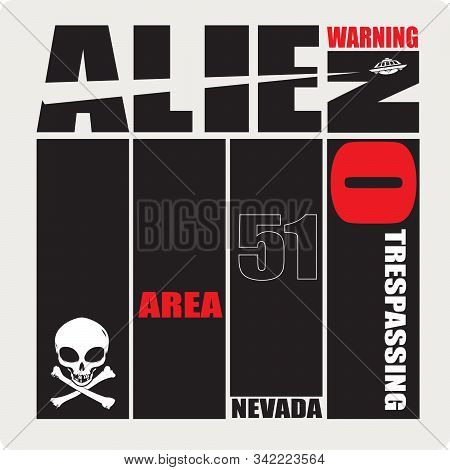 Poster Area 51 - Warning No Trespassing. Ufo From Nevada