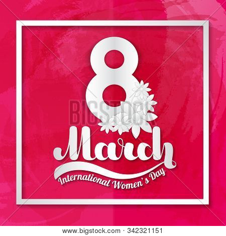 8 March. Greeting Card In The Style Of Paper Applique On Pink Background.