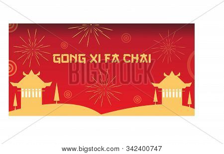 Gong Xi Fa Chai At Chinese Village With Firework Background