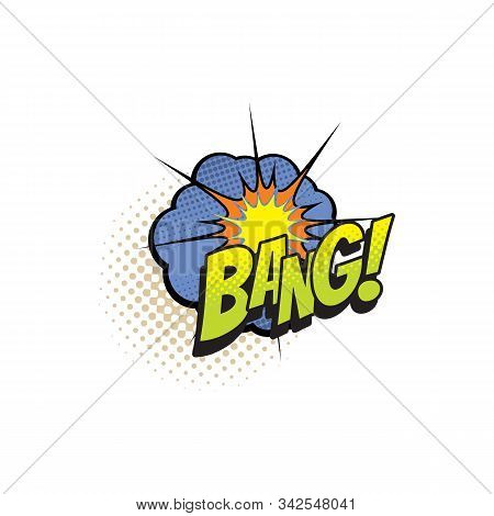 Comic Book Sound Blast, Bang Cloud Cartoon Halftone Pop Art Icon. Vector Bang Sound Blast And Shot E