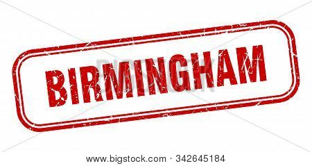Birmingham Stamp. Birmingham Red Grunge Isolated Sign