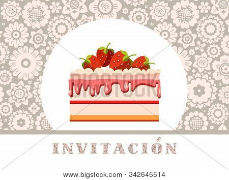 Invitation To Celebration, Strawberry Cake, Spanish, Gray, Floral, Vector/invitation To Celebration,