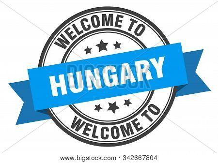 Hungary Stamp. Welcome To Hungary Blue Sign