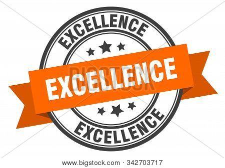 Excellence Label. Excellence Orange Band Sign. Excellence