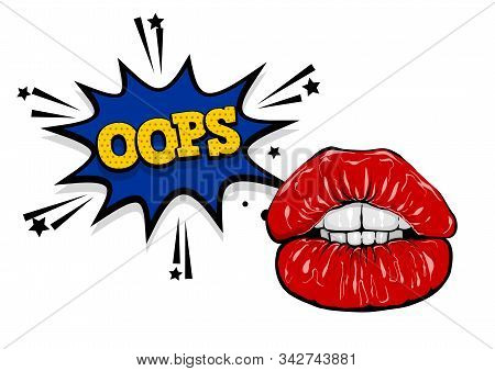 Pop Art Woman Cartoon Sexy Glossy Red Lips. Oops, Comic Text Speech Bubble. Cartoon Girl Vector Lips