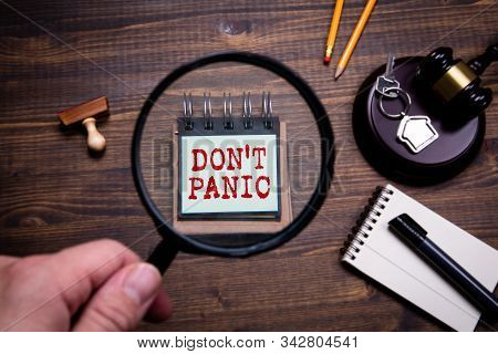 Dont Panic. Court Judgment, Legal Aid, Bankruptcy And Divorce Concept