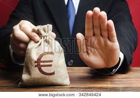 Businessman Refuses To Give European Euro Eur Money Bag. Refusal To Grant Loan Mortgage, Bad Credit