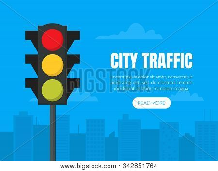 City Traffic Website Banner With Traffic Light, Cityscape And Clouds. Illustration Of Stoplight. Fla